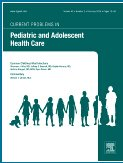 Current Problems In Pediatric and Adolescent Health Care